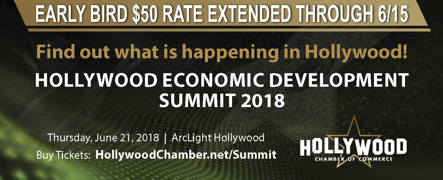 Register for the Early Bird $50 Special Rate to attend the Hollywood Economic Development Summit at ArcLight Hollywood, June 21st